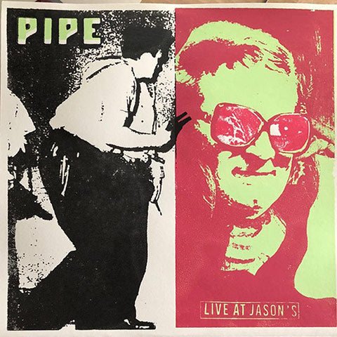 Pipe - Live at Jason's - LP - Drunken Mortician Records