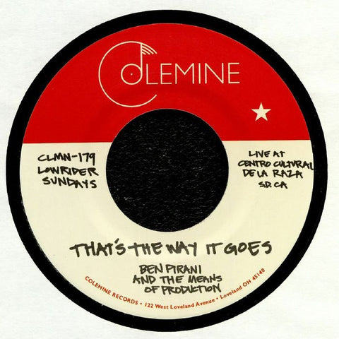 "Ben Pirani & The Means Of Production - That's The Way It Goes / Dreamin's For Free - 7"" - Colemine Records - CLMN-179"