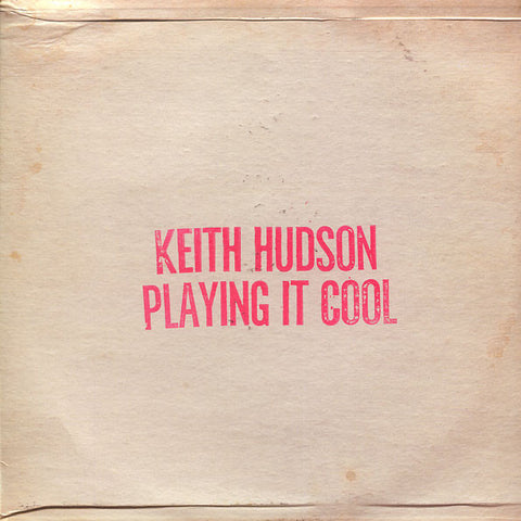 Keith Hudson - Playing It Cool & Playing It Right - LP - Basic Replay - BRJT-0009
