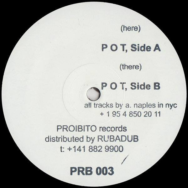 "Anthony Naples - P O T - 12"" - Proibito - PRB-003"