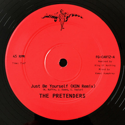 "The Pretenders - Just Be Yourself (Kon Remix) - 12"" - Family Groove Records - FG-CAR12"