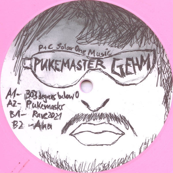"Pukemaster Gehm - 303 Degrees - 12"" - Solar One Music - SOM033"