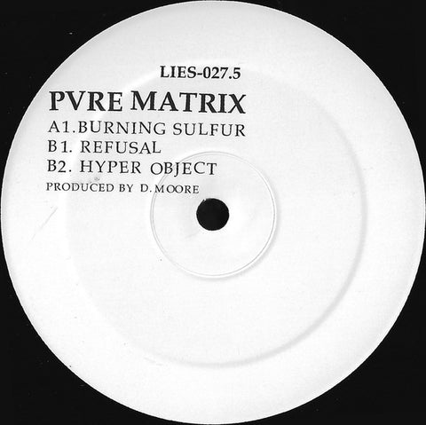 "Pvre Matrix - Burning Sulfur - 12"" - LIES 027.5"