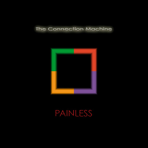The Connection Machine - Painless - 2xLP - Down Low Music - dLCMLP - PREORDER
