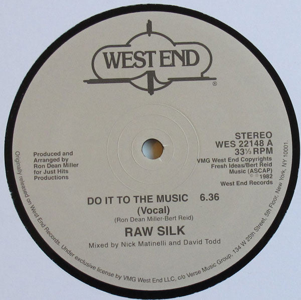 "Raw Silk - Do It To The Music - 12"" - West End Records - WES 22148"