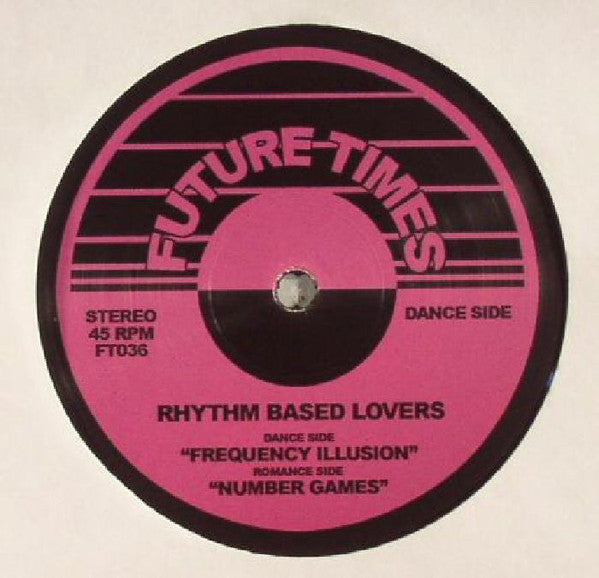 "Rhythm Based Lovers - Frequency Illusion - 12"" - Future Times - FT036"