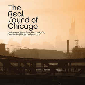 VA - The Real Sound of Chicago - Underground Disco from the Windy City - 2xLP - BBE122CLP