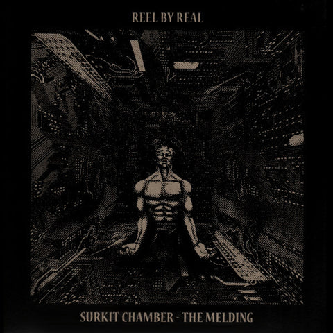"Reel By Real - Surkit Chamber - The Melding - 2x12"" - a.r.t.less LP 1"
