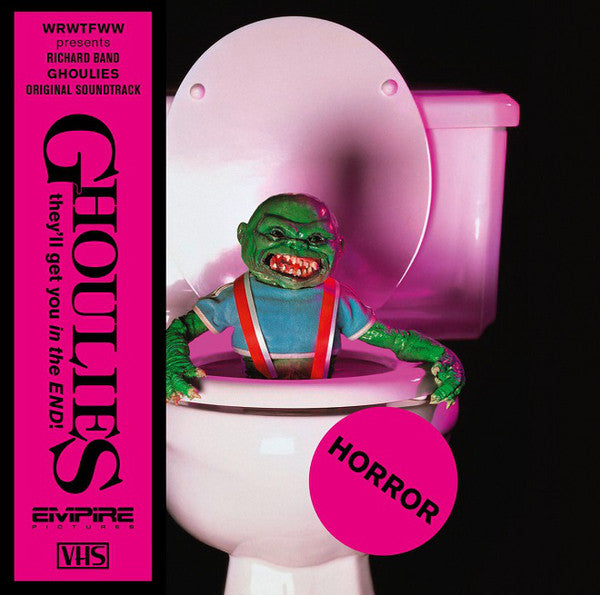 "Richard Band - Ghoulies (Original Soundtrack) - LP + 7"" - We Release Whatever The Fuck We Want Records ‎- WRWTFWW047LTD"