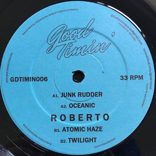 "Roberto - Junk Rudder - 12"" - Good Timin' - GDTIMIN006"