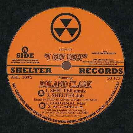 "Roland Clark - I Get Deep - 12"" - Shelter Records - SHL-1032"