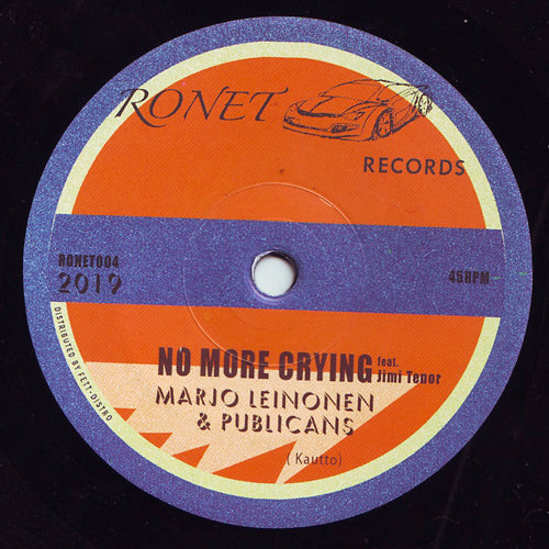 "Marjo Leinonen & Publicans feat. Jimi Tenor - No More Crying - 7"" - Ronet - RONET-004"