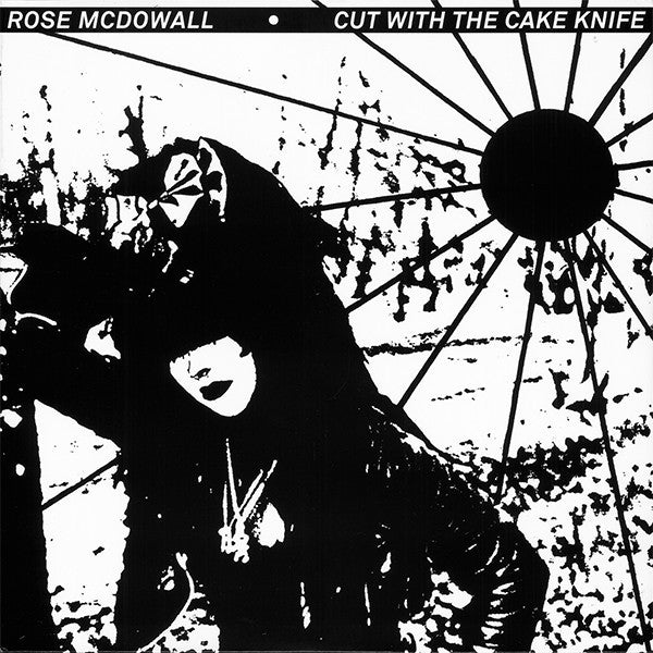 Rose McDowall - Cut With The Cake Knife - LP - Sacred Bones Records - SBR-3017