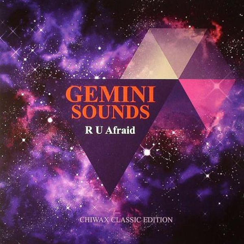 "Gemini Sounds - R U Afraid - 12"" - Chiwax Classic Edition - CGTX003"