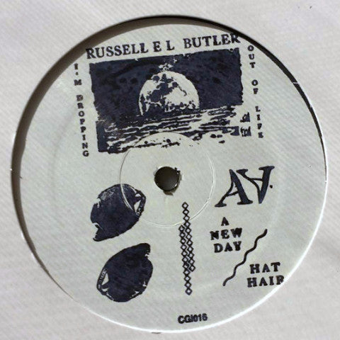 "Russell E.L. Butler - I'm Dropping Out Of Life - 12"" - CGI Records - CGI016"
