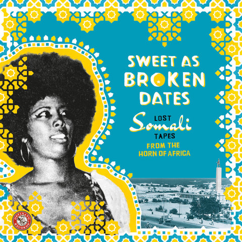 VA - Sweet as Broken Dates: Lost Somali Tapes from the Horn of Africa - 2xLP - Ostinato Records - OSTLP003