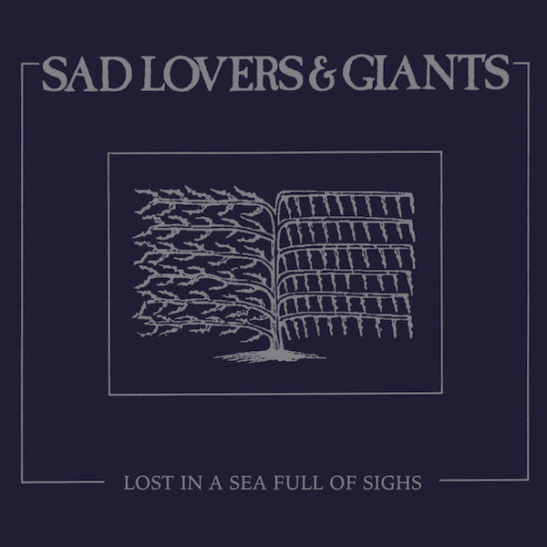 Sad Lovers & Giants - Lost in a Sea Full of Sighs - LP - Dark Entries - DE-115