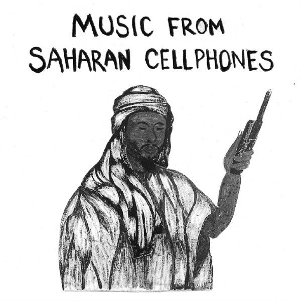 VA - Music From Saharan Cellphones - LP - Sahel Sounds - SS-003