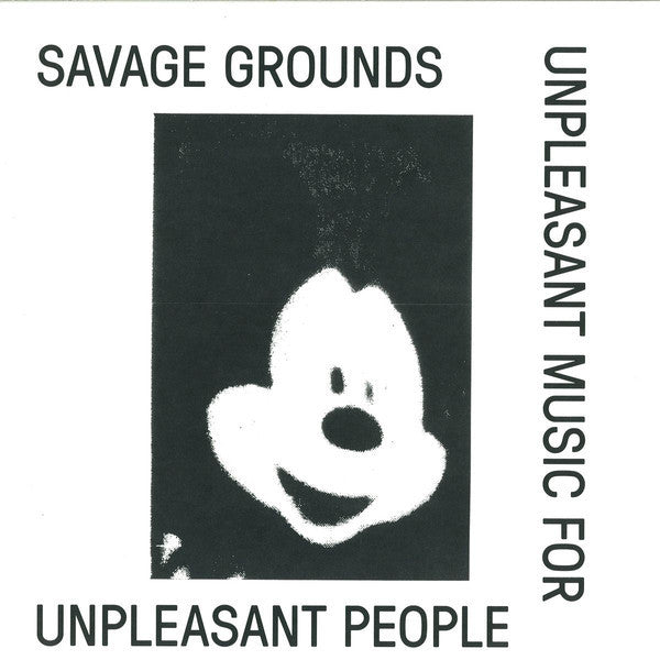 "Savage Grounds - Unpleasant Music for Unpleasant People - 12"" - Lux Rec - LXRC25"