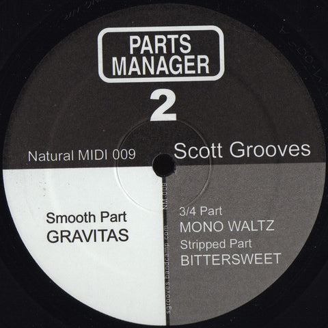 "Scott Grooves - Parts Manager 2 - 12"" - Natural Midi ‎- NM-009"