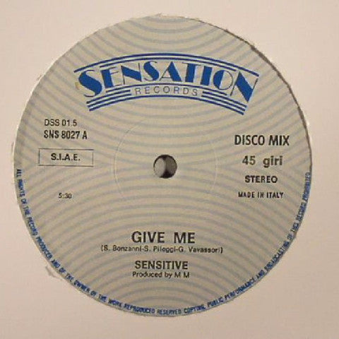 "Sensitive - Give Me / Don't Stop - 12"" - La Discoteca - dss01.5"