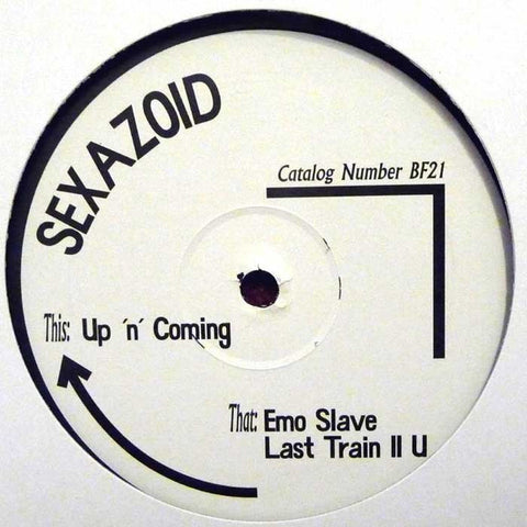 "Sexazoid - Up 'n' Coming - 12"" - Born Free Records - BF21"