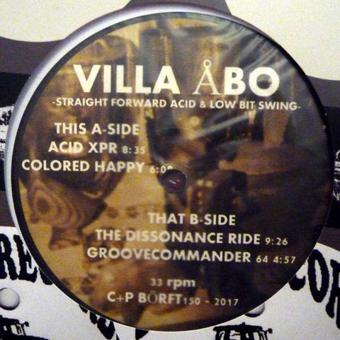 "Villa Åbo - Straight Forward Acid and Low Bit Swing - 12"" - Börft Records - BÖRFT150"