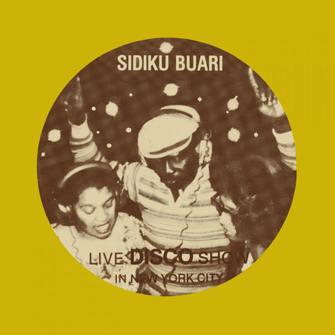 Sidiku Buari ‎– Revolution (Live Disco Show In New York City) ‎– BBE Africa ‎– BBE612ALP