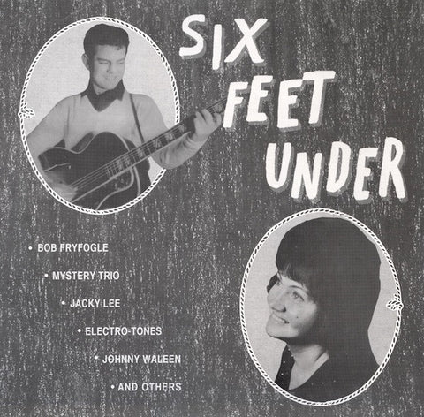 VA ‎– Six Feet Under - LP - Mississippi Records / Big Wedge - EJ-007 / BW-001