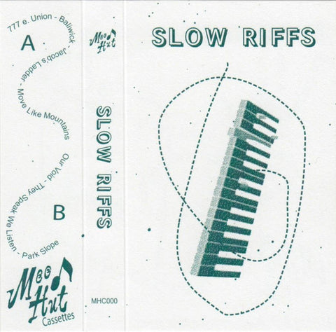 Slow Riffs - CS - Mood Hut - MHC000