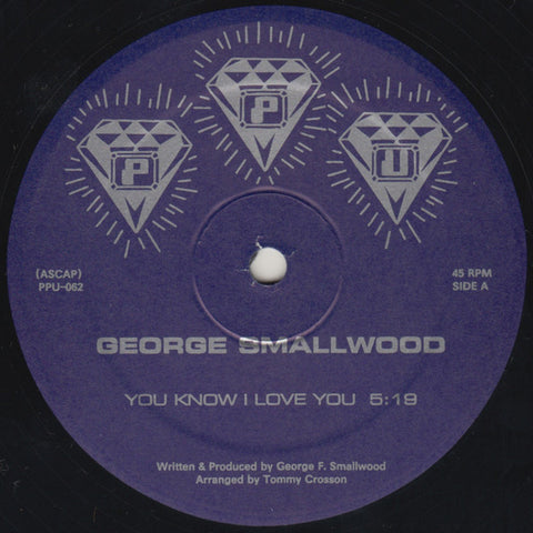 "George Smallwood - You Know I Love You - 12"" - Peoples Potential Unlimited - PPU-062"