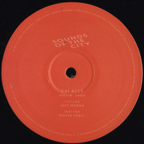 "Kai Alcé - Movin' Thru - 12"" - Sounds of the City - SOTC-KA01"
