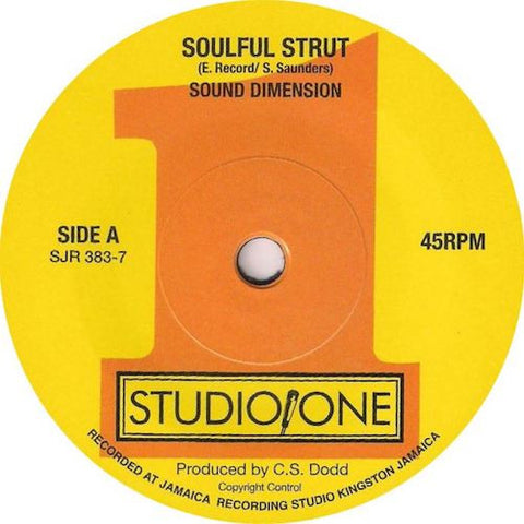 "Sound Dimension - Soulful Strut - 7"" - Soul Jazz Records - SJR383-7"