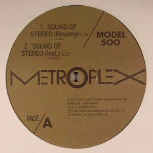 "Model 500 - Sound of Stereo - 12"" - Metroplex - M 011"