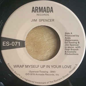 "Jim Spencer / Angie Jarée ‎– Wrap Myself Up In Your Love – 7"" – Armada Records/Numero Group – ES-071"