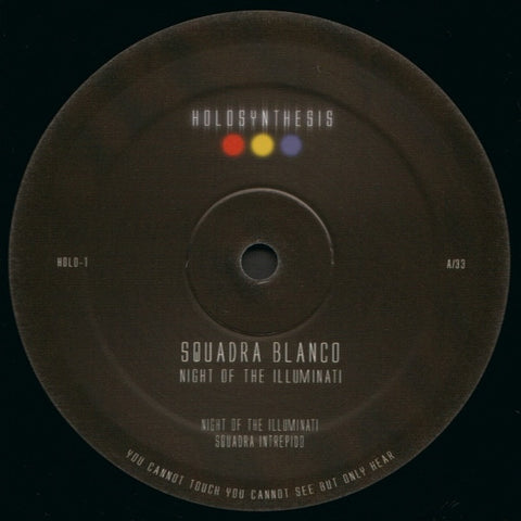 "Squadra Blanco - Night of the Illuminati - 2x12"" - Holosynthesis - HOLO-1"