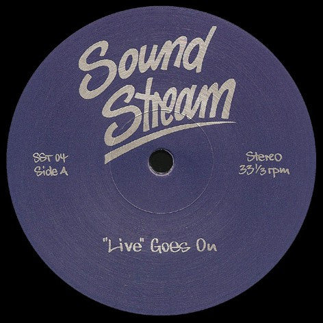 "Sound Stream - ""Live"" Goes On - 12"" - Sound Stream - SST 04"