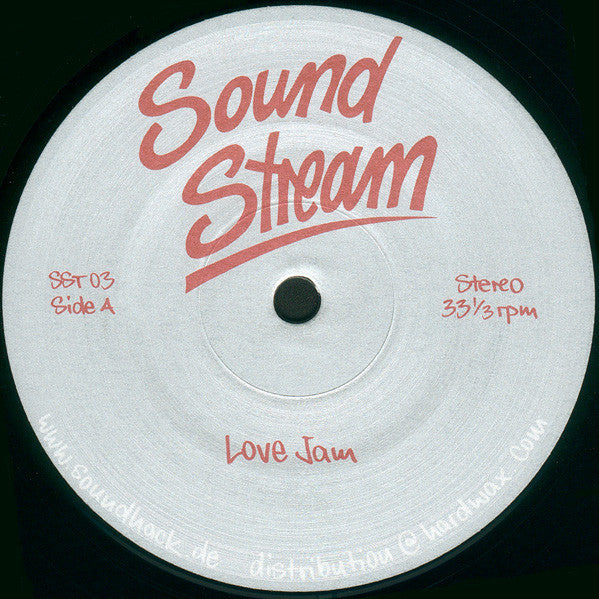 "Sound Stream - Love Jam - 12"" - Sound Stream - SST 03"