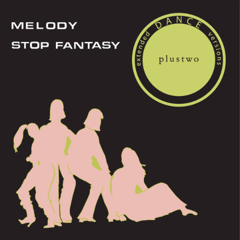 "Plustwo - Melody / Stop Fantasy - 12"" - Mothball Record - PLUS002"
