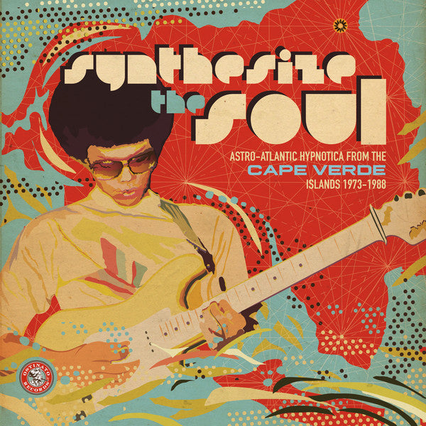 VA - Synthesize the Soul: Astro-Atlantic Hypnotica from the Cape Verde Islands 1973-1988 - 2xLP - Ostinato Records - OSTLP002