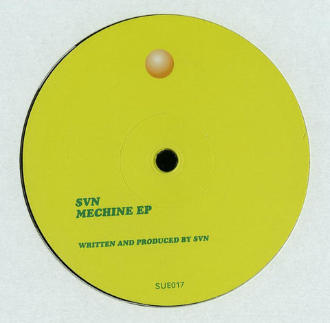 "SVN - Mechine EP - 12"" - SUED - SUE017"