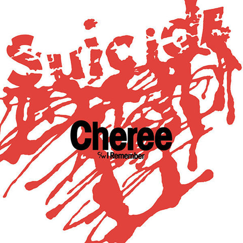 "Suicide - Cheree / I Remember - 7"" - Superior Viaduct - SV105"
