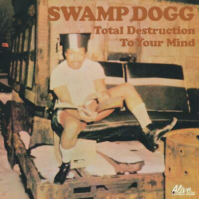 Swamp Dogg - Total Destruction To Your Mind - LP - Alive Records - LP-ALIVE-0141