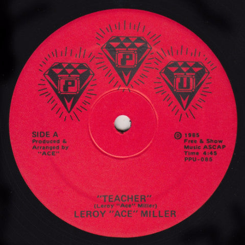 "Leroy ""Ace"" Miller / Aceloveace - Teacher - 12"" - Peoples Potential Unlimited - PPU-085"