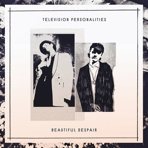 Television Personalities - Beautiful Despair - LP - Fire Records - FIRELP327