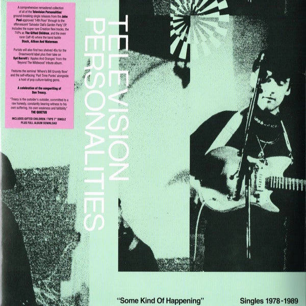 "Television Personalities - Some Kind Of Happening (Singles 1978-1989) - 2xLP + 7"" - Fire Records - FIRELP528"