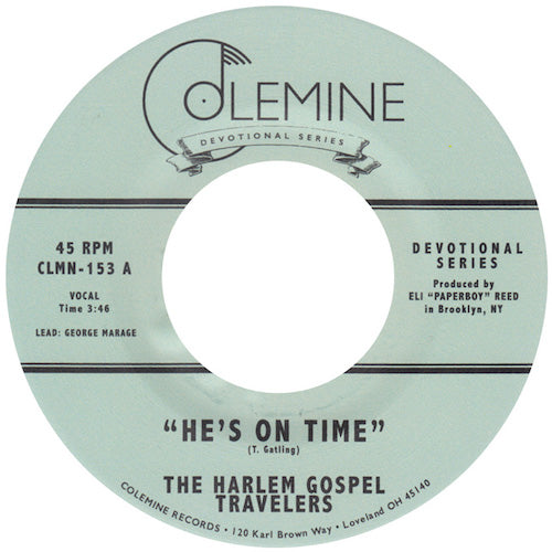 "The Harlem Gospel Travelers - He's On Time - 7"" - Colemine Records - CLMN-153"