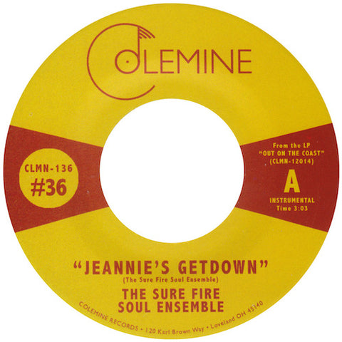 "The Sure Fire Soul Ensemble - Jeannie's Get Down - 7"" - Colemine Records - CLMN-136"