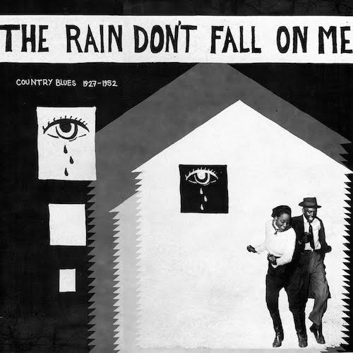 Various Artists - The Rain Don't Fall on Me - Country Blues 1927-1952 - LP - Mississippi Records - MR-073