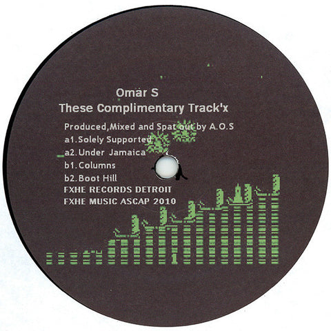 "Omar S - These Complimentary Track'x - 12"" - FXHE - AOS432"